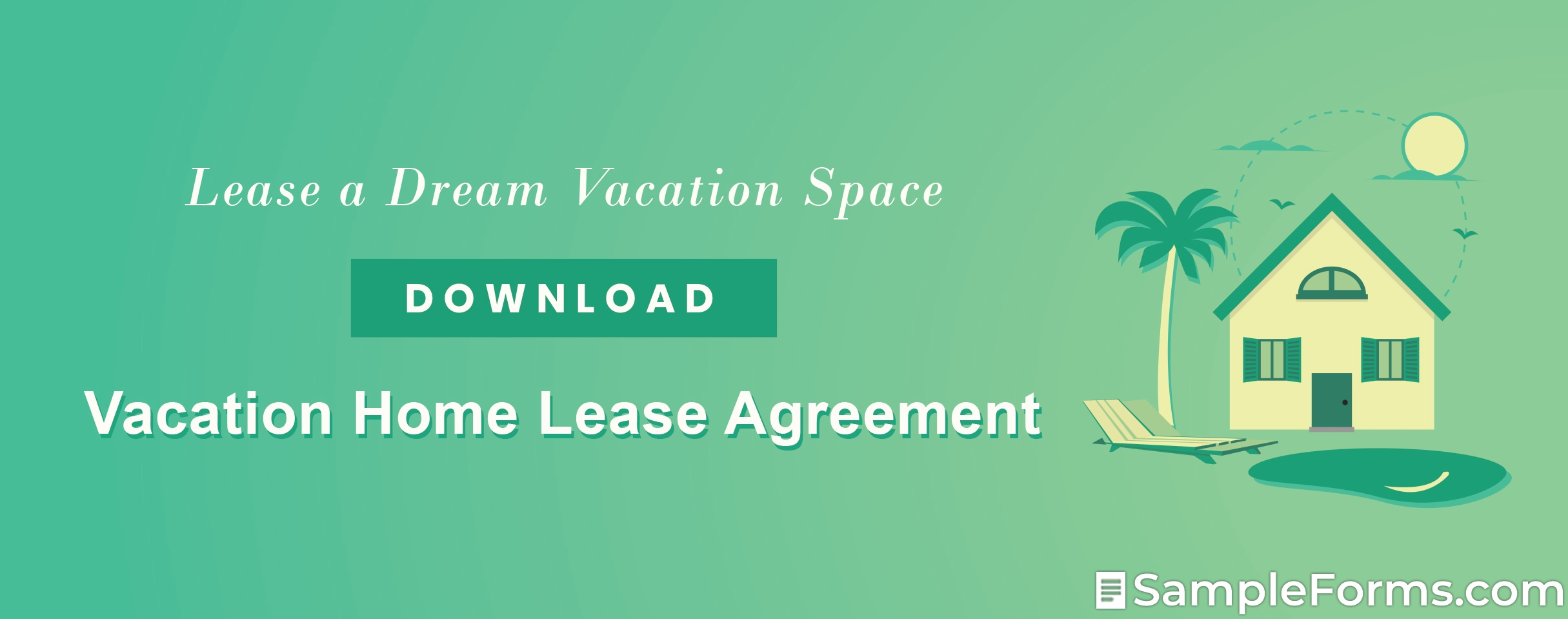 Vacation Home Lease