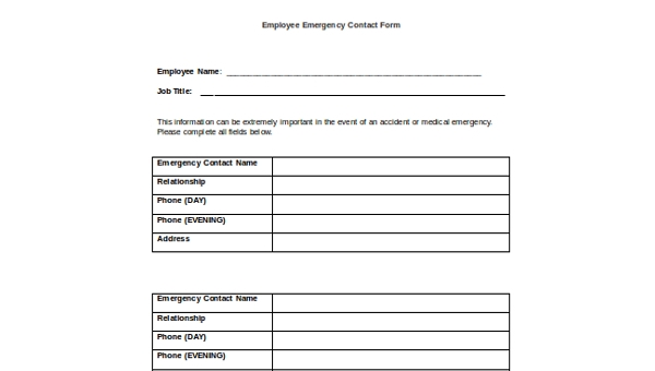 There Are A Lot Of Employment Forms Every Employee Has To Fill Out When Starting New Job One These Is The Emergency Contact Form